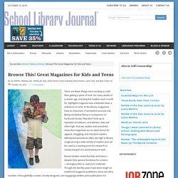 Browse This! Great Magazines for Kids and Teens