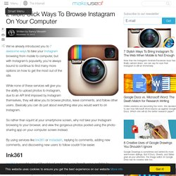 2 More Slick Ways To Browse Instagram On Your Computer