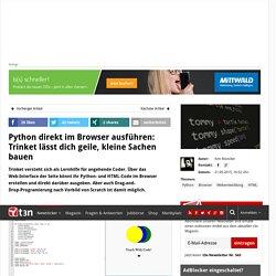 Python direkt im Browser ausführen: Trinket lässt dich geile, kleine Sachen bauen