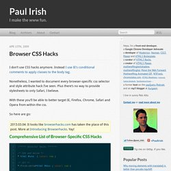 Browser CSS hacks