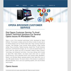 Opera Browser Customer Service Number 1-888-269-0130
