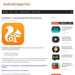 UC Browser - Fast Download APK Android App Free - Android Apps Fun