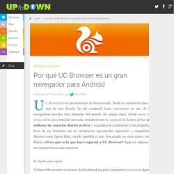 Por qué UC Browser es un gran navegador para Android