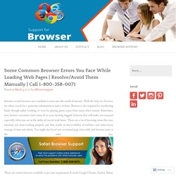 Some Common Browser Errors You Face While Loading Web Pages