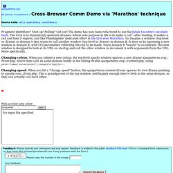 Cross-Browser Comm Demo via 'Marathon' technique