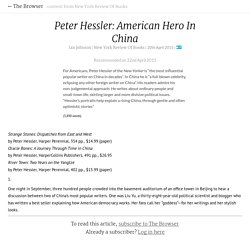 The Browser - Peter Hessler: American Hero In China