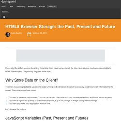 HTML5 Browser Storage: the Past, Present and Future