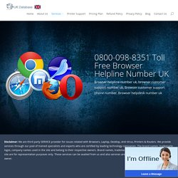 Browser Technical Support Number 0800-098-8351 Browser Support UK