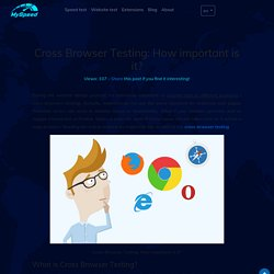 Cross Browser Testing: How important is it?