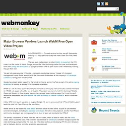 Major Browser Vendors Launch WebM Free Open Video Project