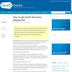 How to get all the browsers playing ball