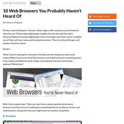 10 Web Browsers You Probably Haven't Heard Of