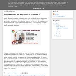 Google chrome not responding in Windows 10