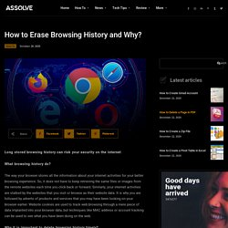 How to / Erase Browsing History and Why? /Erase Browser history chrome