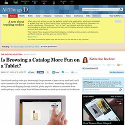 Is Browsing a Catalog More Fun on a Tablet? - Katherine Boehret - The Digital Solution
