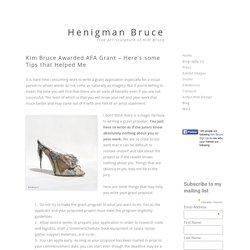 Kim Bruce Awarded AFA Grant - Here's some Tips that Helped Me - Kim Bruce Fine Art