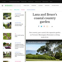Lana and Bruce's Coastal Country Garden