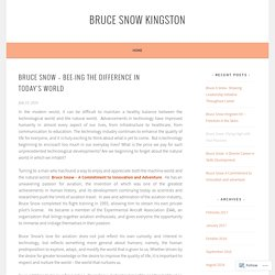 Bruce Snow – Bee-ing the difference in today's world – Bruce Snow Kingston