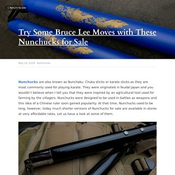 Try Some Bruce Lee Moves with These Nunchucks for Sale - Nunchucks