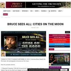 BRUCE SEES ALL: CITIES ON THE MOON