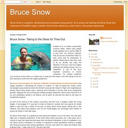 Bruce Snow: Bruce Snow- Taking to the Skies for Time Out