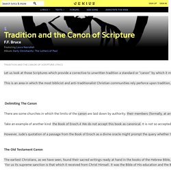 F.F. Bruce – Tradition and the Canon of Scripture