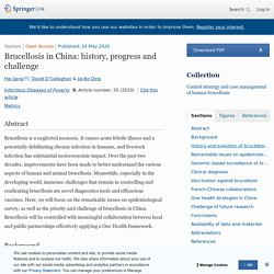 INFECTIOUS DISEASES AND POVERTY 24/05/20 Brucellosis in China: history, progress and challenge