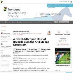 FRONT. VET. SCI. 23/10/20 A Novel Arthropod Host of Brucellosis in the Arid Steppe Ecosystem