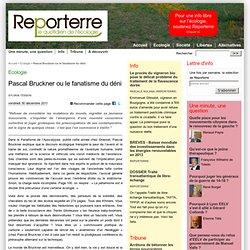 Pascal Bruckner ou le fanatisme du déni