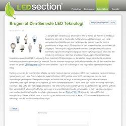 Brugen af Den Seneste LED Teknologi