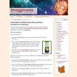 Las brujas en los libros para niños y jóvenes - Imaginaria No. 21 - 22 de marzo de 2000