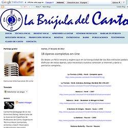 La brújula del canto: 18 óperas completas on-line