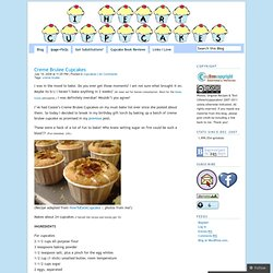 Creme Brulee Cupcakes « I♥cuppycakes!
