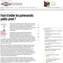Faut-il brûler les partenariats public-privé?