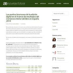Los puntos brumosos de la edición digital en el Avance de resultados del Comercio interior del libro en España 2015