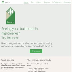 Brunch | ultra-fast HTML5 build tool