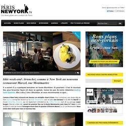 Idée week-end : brunchez comme à New York au nouveau restaurant Marcel, rue Montmartre