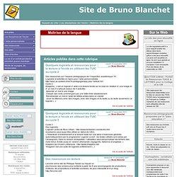 [Site de Bruno Blanchet] Maîtrise de la langue