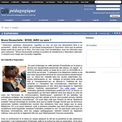 Bruno Devauchelle : BYOD, AVEC ou sans ?