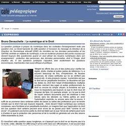Bruno Devauchelle : Le numérique et le Droit