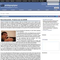 Bruno Devauchelle : Prudence avec les GAFAM