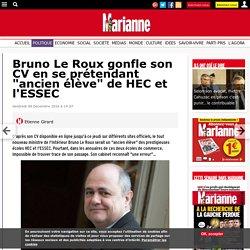"""Bruno Le Roux gonfle son CV en se prétendant """"ancien élève"""" de HEC et l'ESSEC"""