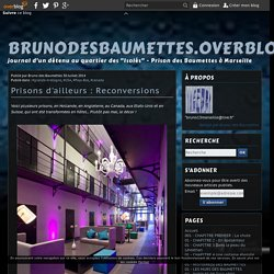 Prisons d'ailleurs : Reconversions