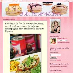Bruschetta de foie de morue à la tomate, aux olives & aux coeurs de palmiers accompagnée de son méli-mélo de petits légumes