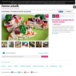 La bruschetta : 30 recettes de tartines gourmandes