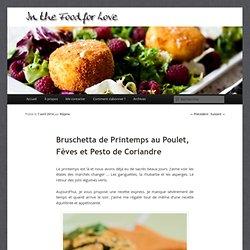 Bruschetta de Printemps au Poulet, Fèves et Pesto de Coriandre