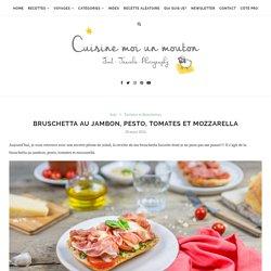 Bruschetta au jambon, pesto, tomates et mozzarella