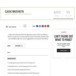 Classic Bruschetta Recipe