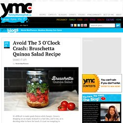 Avoid The 3 O'Clock Crash: Bruschetta Quinoa Salad Recipe