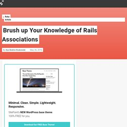Brush up Your Knowledge of Rails Associations